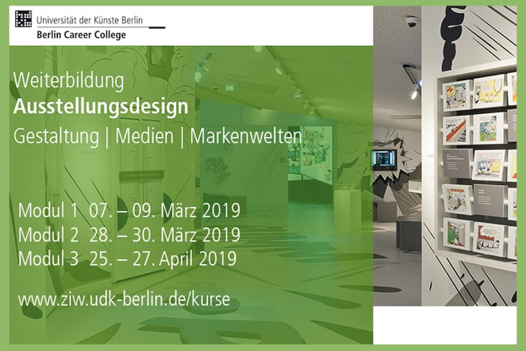 BERLIN UNIVERSITY OF ARTS: FURTHER EDUCATION IN EXHIBITION DESIGN